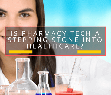 is phamracy tech a stepping stone into healthcare_